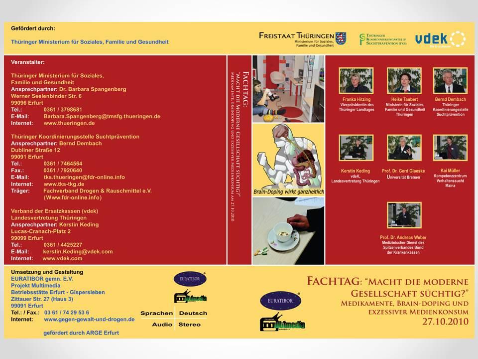 Fachtag Gesellschaft süchtig 2010 DVD